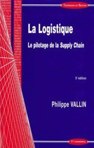 La_logistique_Le_pilotage_de_la_supply_chain_VALLIN